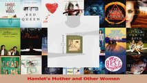 PDF Download  Hamlets Mother and Other Women Read Online