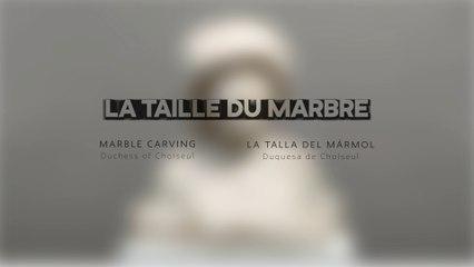 La Taille du marbre - Duchesse de Choiseul