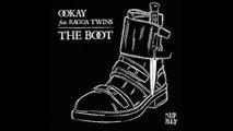 Ookay feat. Ragga Twins - The Boot (Audio)