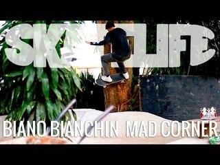 Biano Bianchin #SKATELIFE na Mad Corner