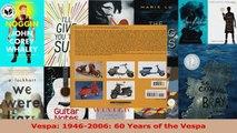 Read  Vespa 19462006 60 Years of the Vespa Ebook Free