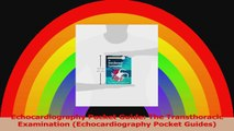 Echocardiography Pocket Guide The Transthoracic Examination Echocardiography Pocket PDF