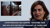 Attentats à Paris: Confidences de Carine, touchée par des éclats de balle devant le Carillon