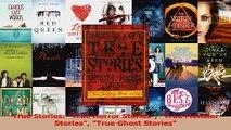 Download  True Stories True Horror Stories True Monster Stories True Ghost Stories PDF Online