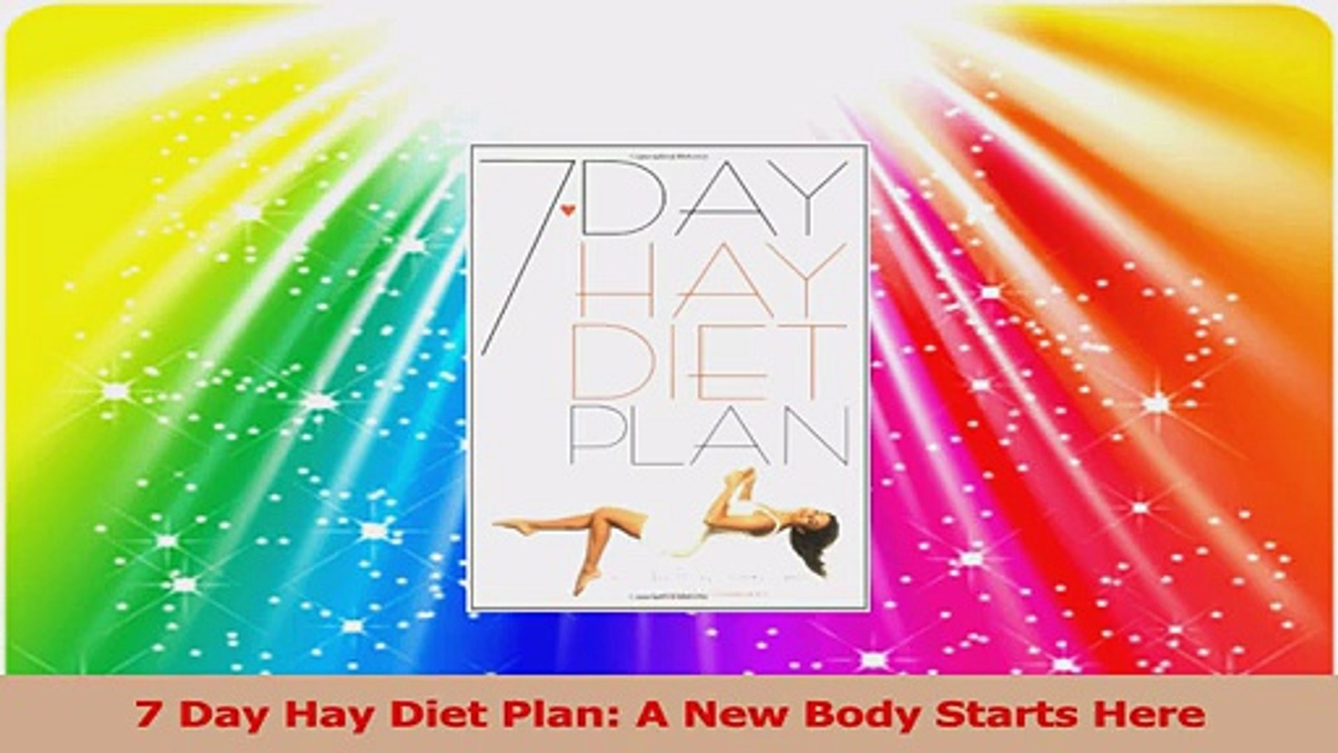 7 Day Hay Diet Plan A New Body Starts Here Pdf Video Dailymotion