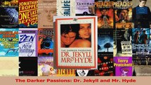 Read  The Darker Passions Dr Jekyll and Mr Hyde Ebook Free
