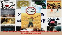 PDF Download  Stop Asthma Naturally Incorporating the Buteyko Breathing Method PDF Full Ebook