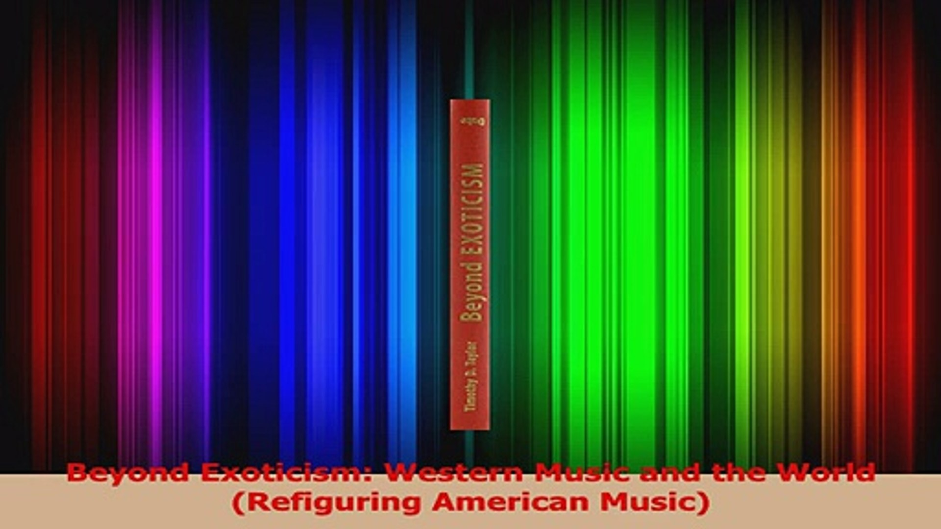 PDF Download  Beyond Exoticism Western Music and the World Refiguring American Music Download Full E