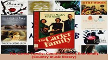 PDF Download  The Carter Family Country musics first family Country music library PDF Full Ebook