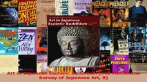 PDF Download  Art in Japanese Esoteric Buddhism The Heibonsha Survey of Japanese Art 8 Download Online