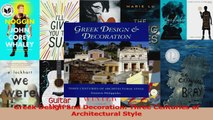 PDF Download  Greek Design and Decoration Three Centuries of Architectural Style PDF Online