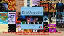 Read  Digital Compositing for Film and Video Focal Press Visual Effects and Animation EBooks Online