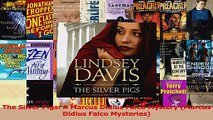Download  The Silver Pigs A Marcus Didius Falco Mystery Marcus Didius Falco Mysteries PDF Online