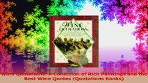 Wine Quotations A Collection of Rich Paintings and the Best Wine Quotes Quotations Download