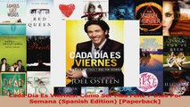 Download  Cada Día Es Viernes Cómo Ser Mas Feliz 7 Días Por Semana Spanish Edition Paperback Ebook Free