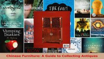 Read  Chinese Furniture A Guide to Collecting Antiques Ebook Free