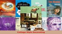 Read  Cottage Style Decorating EBooks Online