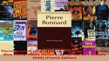 Read  Pierre Bonnard exposition organisee par la Fondation Dina ViernyMusee Maillol  du  Ebook Free