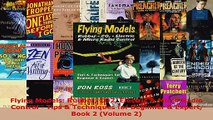 Read  Flying Models Rubber CO2 Electric  Micro Radio Control  Tips  Techniques for Beginner Ebook Free