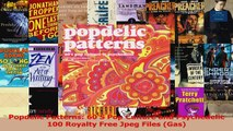 PDF Download  Popdelic Patterns 60S Pop Culture and Psychedelic 100 Royalty Free Jpeg Files Gas Download Online
