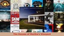 Read  The Houses of Marthas Vineyard EBooks Online