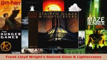 Read  Frank Lloyd Wrights Stained Glass  Lightscreens EBooks Online