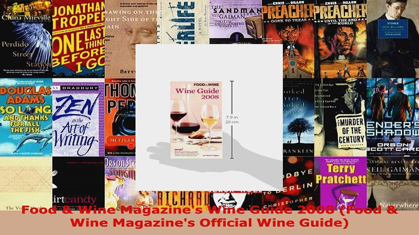 Read Food Wine Magazines Wine Guide 2008 Food Wine Magazines Official Wine Guide EBooks Online | Godialy.com