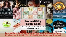 Read  Incredibly Cute Cats Coloring Book Double Pack Volumes 1  2 ArtFilled Fun Coloring EBooks Online