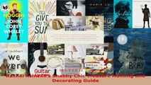 Read  Rachel Ashwells Shabby Chic Treasure Hunting and Decorating Guide Ebook Free
