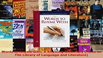 Read  Words to Rhyme with A Rhyming Dictionary Facts on File Library of Language and Ebook Free