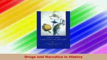 Drugs and Narcotics in History Read Online