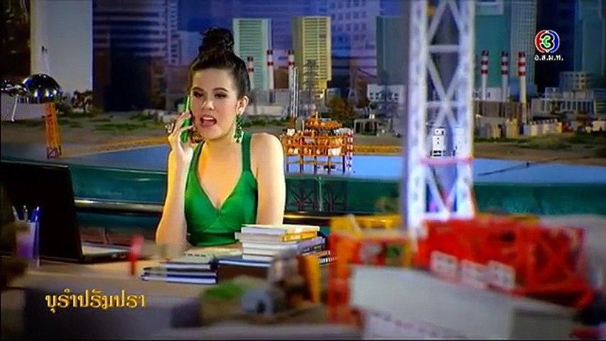 บุรำปรัมปรา BuRamPramPra EP.2 ตอนที่ 3/3   10-11-58   TV
