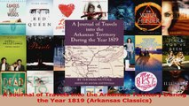 Read  A Journal of Travels into the Arkansas Territory During the Year 1819 Arkansas Classics Ebook Free