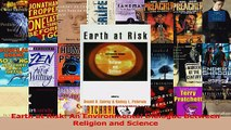 PDF Download  Earth at Risk An Environmental Dialogue Between Religion and Science Read Online