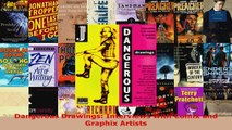 Download  Dangerous Drawings Interviews with Comix and Graphix Artists PDF Free