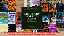 Read  Brasseys Essential Guide to Military Small Arms Design Principles and Operating Methods Ebook Free
