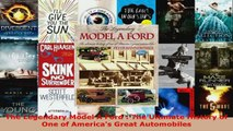 Read  The Legendary Model A Ford  The Ultimate History of One of Americas Great Automobiles Ebook Free