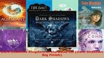 Download  Dark Shadows Kingdom of the Dead CD Dark Shadows Big Finish EBooks Online