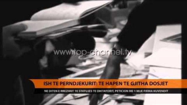 Ish të përndjekurit: Të hapen të gjitha dosjet - Top Channel Albania - News - Lajme