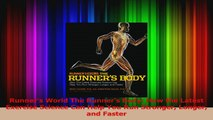 Runners World The Runners Body How the Latest Exercise Science Can Help You Run Read Online
