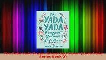 Read  The Yada Yada Prayer Group Gets Down Yada Yada Series Book 2 Ebook Online