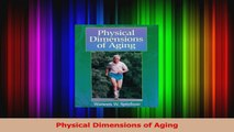 PDF Download  Physical Dimensions of Aging Download Full Ebook
