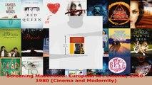 PDF Download  Screening Modernism European Art Cinema 19501980 Cinema and Modernity Download Full Ebook