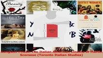 PDF Download  Gangster Priest The Italian American Cinema of Martin Scorsese Toronto Italian Studies PDF Online