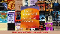 PDF Download  Heal Yourself With Natural Foods PDF Online