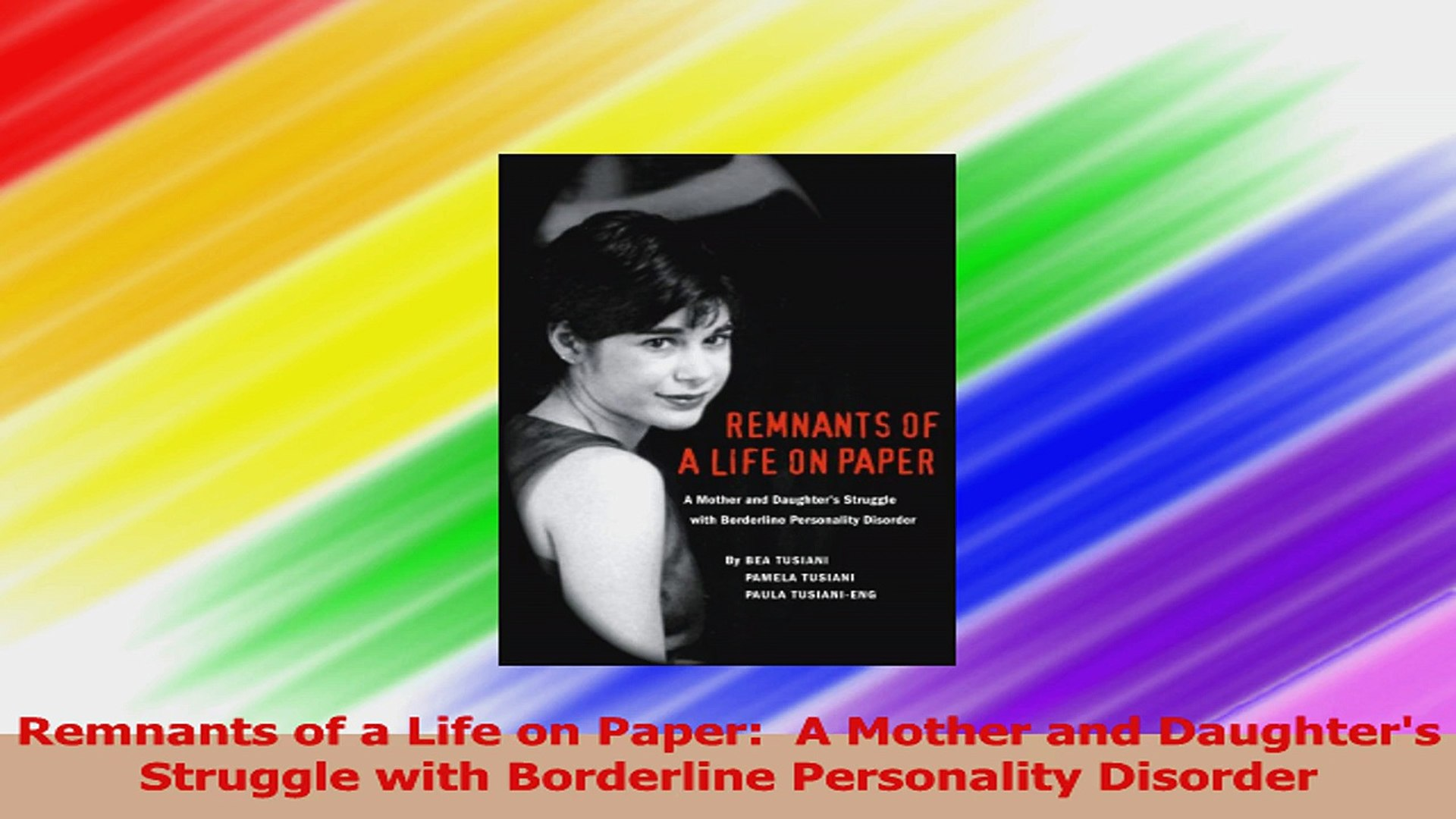 Remnants of a Life on Paper A Mother and Daughters Struggle with Borderline  Personality PDF