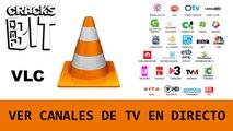 VLC Media Player: Ver Canales de TV online en Directo/ Streaming