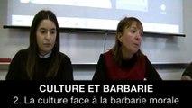 Culture et barbarie : 2. La culture face à la barbarie morale, Evelyne OLÉON