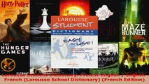 Read  Larousse Student Dictionary FrenchEnglish  EnglishFrench Larousse School Dictionary EBooks Online