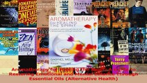 PDF Download  Aromatherapy for Healing the Spirit A Guide to Restoring Emotional and Mental Balance Download Online